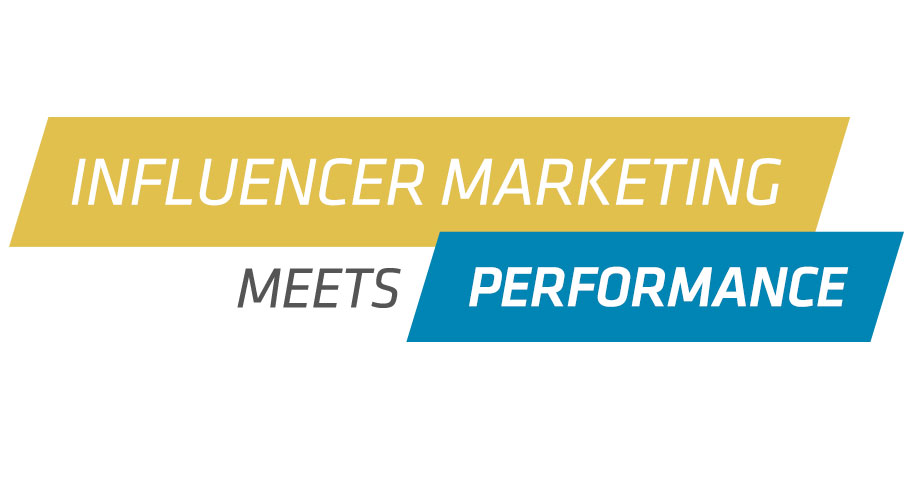INFLUENCER MARKETING MEETS PERFORMANCE
